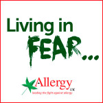 Allergy Awareness Week 2015: #Livinginfear