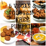 5 vegan and gluten pumpkin recipes #dairyfree #vegan #gluten free #freefromfridays