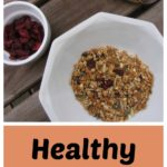 Healthy homemade nut free granola is easy to make and store - the perfect way to start the day.
