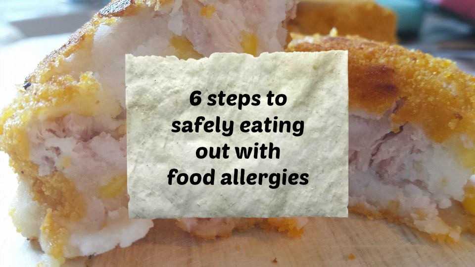 Eating out with food allergies can be a challenge but here are six ximple steps to follow to do it safely.