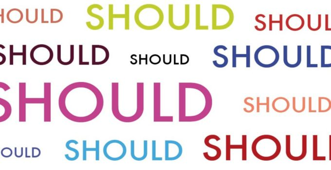 The one new year's resolution you need to make: Silence the 'shoulds'
