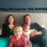 Holiday Inn Express and a *BIG SURPRISE* #weknowwhatmatters