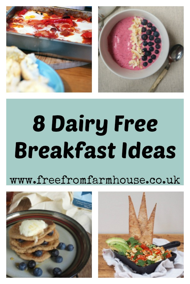 Dairy free breakfast ideas to keep you filled up until lunch. #dairyfree #breakfast #healthybreakfast www.freefromfarmhouse.co.uk
